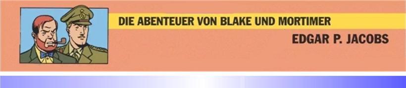 """Rezension: Comic-Klassiker """"Die Abenteuer von Blake & Mortimer …"""""""