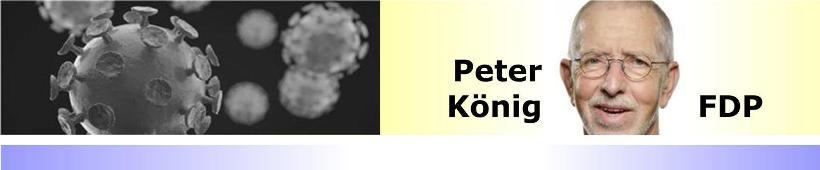FDP-Bundestagskandidat Peter König fordert Umsetzung der CORONA-Exit-Strategien