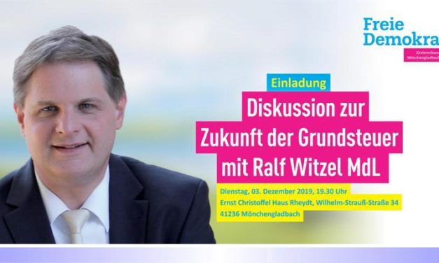 Zur Zukunft der Grundsteuer • Diskussion mit dem FDP-Landtagsabgeordneten Ralf Witzel am 3. Dezember
